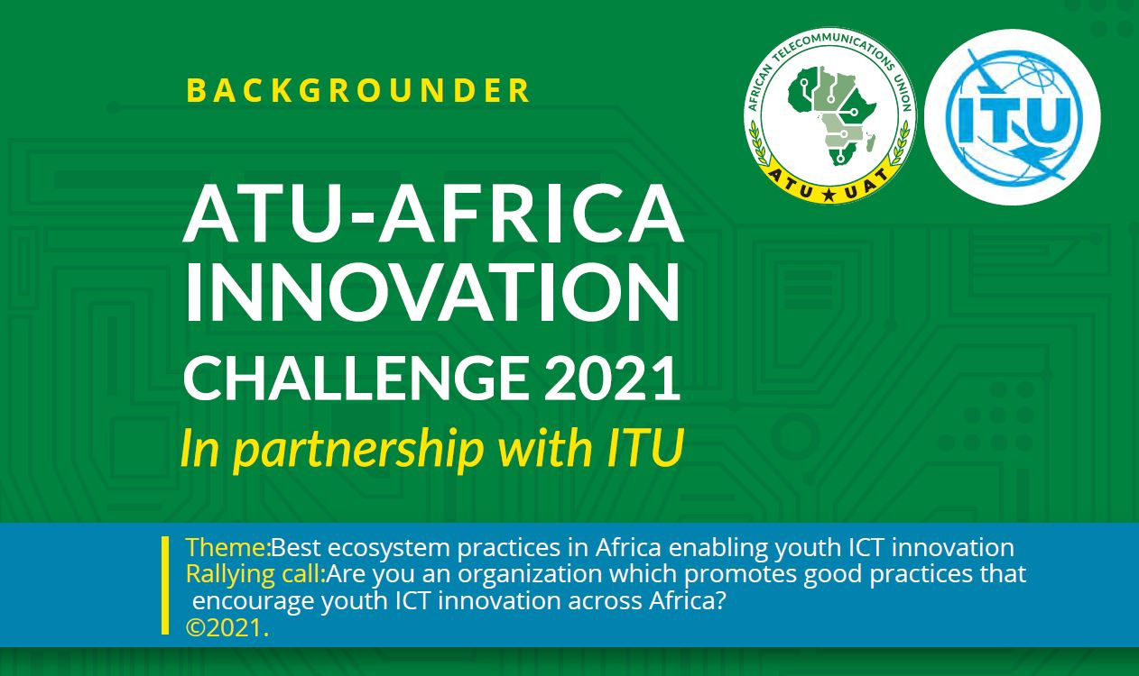 ATU Launches Innovation Challenge for Africa ICT Innovators, SiliconNigeria